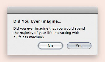 Did you ever imagine